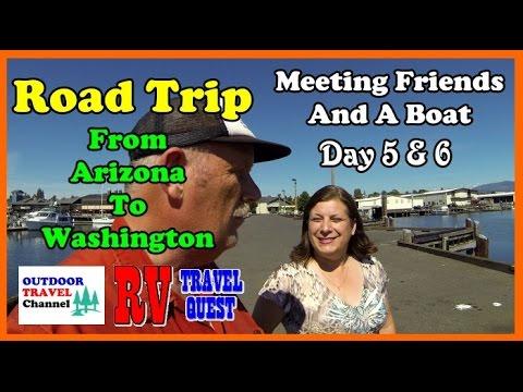 Journey From Arizona to Washington State Day 5 & 6 - Meet Friends & Boat   Rob & Sherry