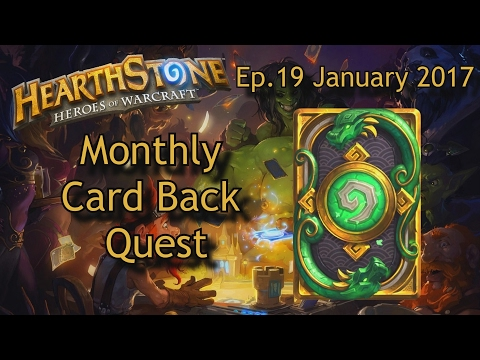Monthly Card Back Quest | Ep.19 January 2017 | Hearthstone
