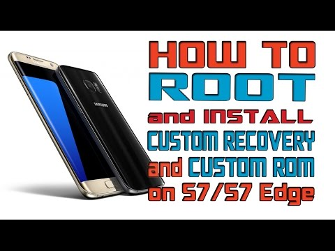 How to Root and Flash Custom Rom on S7 and S7 Edge! Full tutorial