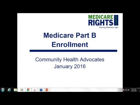 2016 01 25 Medicare Part B Enrollment and Buy In Training