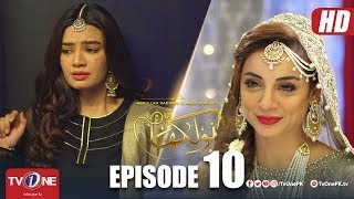 Naulakha | Episode 10 | TV One Drama | 9 October 2018
