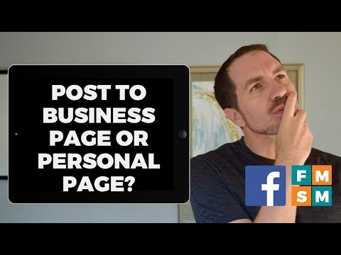 Should 1-Person Businesses Post To Personal Or Business Facebook Pages