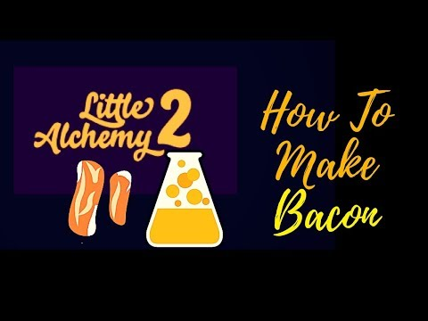 Little Alchemy 2-How To Make Bacon Cheats & Hints