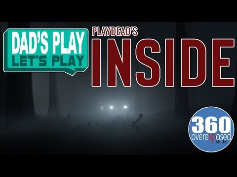 Dad's Play Let's Play - Inside - Xbox One - Part 1