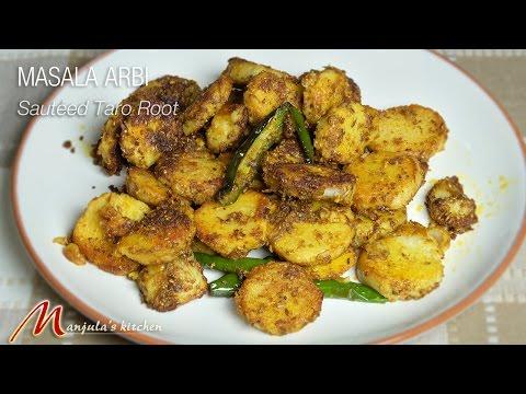 Masala Arbi (Sauteed Taro Root) Recipe by Manjula