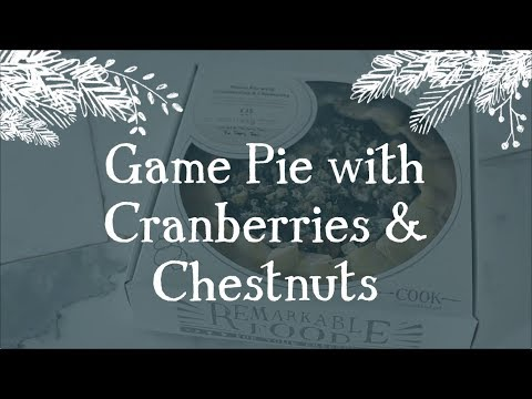 Game Pie with Cranberries & Chestnuts