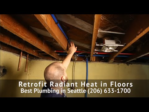 Radiant Heat Installation - Two Ways To Retrofit An Existing Home. Best Plumbing (206) 633-1700
