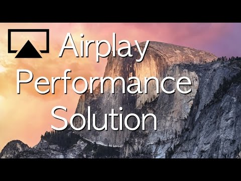 Apple TV Airplay Performance Problems - Quick and Easy Fix for Apple TV Airplay lag on Yosemite