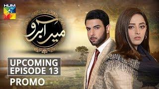 Meer Abru | Upcoming Episode #13 | Promo | HUM TV | Drama
