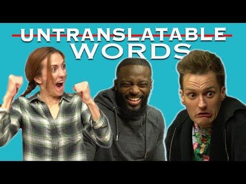 Youtubers Translate Untranslatable Words