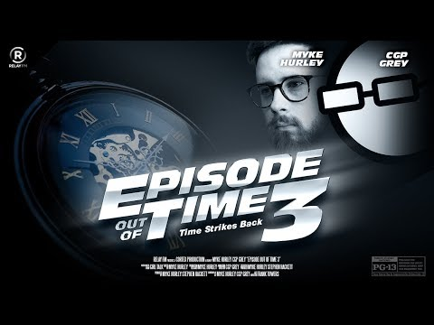 #54: An Episode Out of Time 3: Time Strikes Back