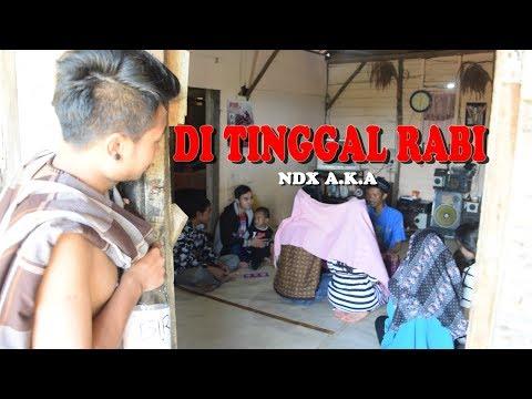 Xxx Mp4 NDX A K A DI TINGGAL RABI VIDEO CLIP PARODI COVER 3gp Sex