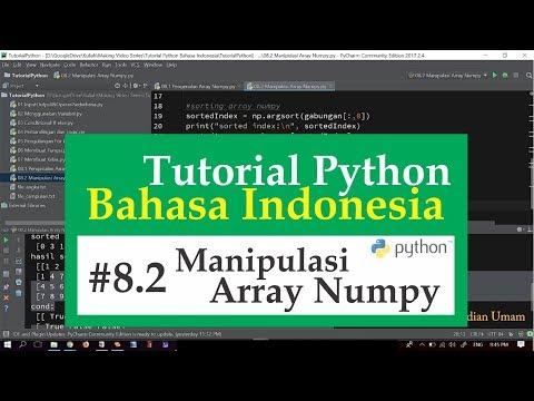08.2 Tutorial Python Bahasa Indonesia - Manipulasi Array Numpy