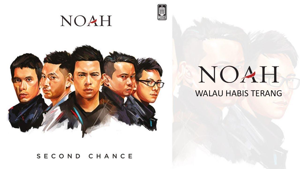 Download Noah - Walau Habis Terang MP3 Gratis