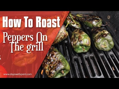 How To Roast Peppers on the Grill