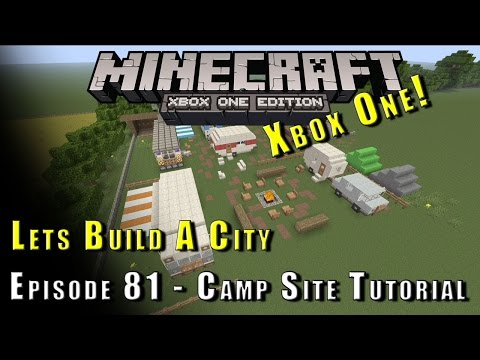 Minecraft :: Lets Build A City :: Camp Site Tutorial :: E81