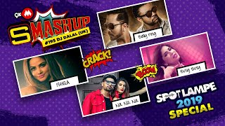 SPOTLAMPE SPECIAL | 9XM SMASHUP #195 | DJ DALAL (UK) | MIKA SINGH, NEHA P, PAYAL DEV, VIRUSS, ROSSH