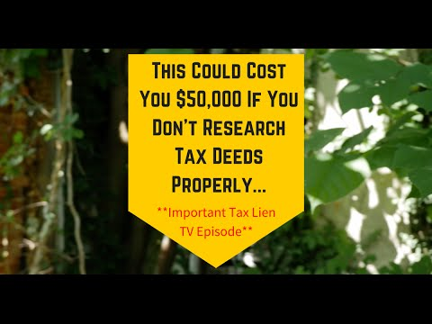 How to Avoid A $50,000 Tax Deed Purchase Mistake (TLTV Ep 22)