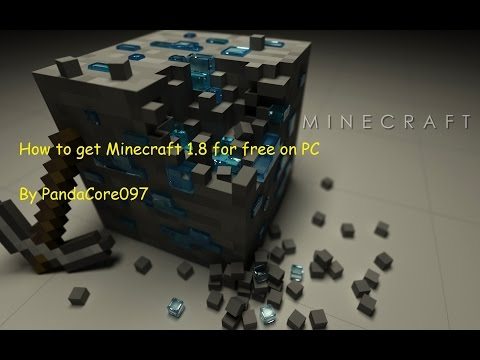 how to get minecraft 1.8 for free