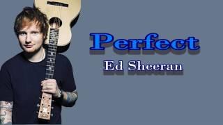 Perfect  Ed Sheran Official Lyrics Video