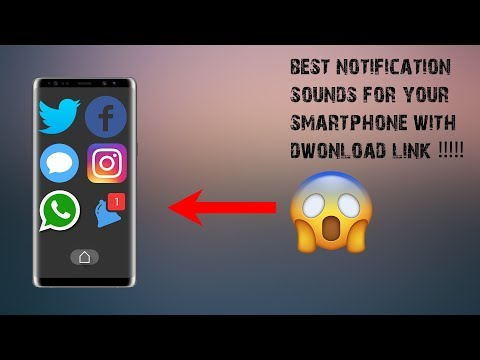 BEST NOTIFICATION SOUNDS!!!! WITH DWONLOAD LINKS