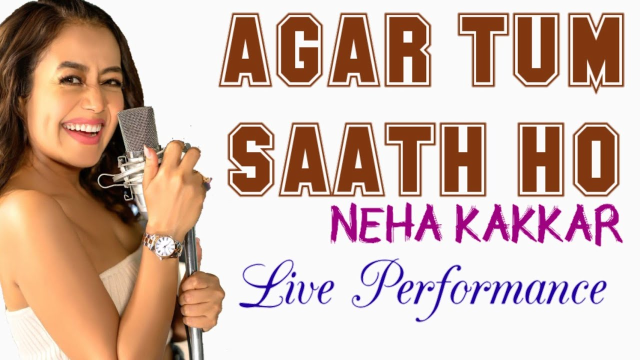 Download Neha Kakkar | Agar Tum Saath Ho | Arijit Singh | Alka Yagnik | Live MP3 Gratis