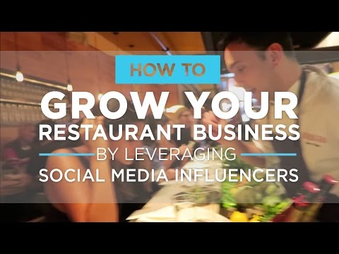 How to Grow Your Restaurant Business by Leveraging Social Media Influencers