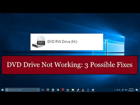 Fix: DVD Drive not working in windows 10 [3 SIMPLE METHODS]