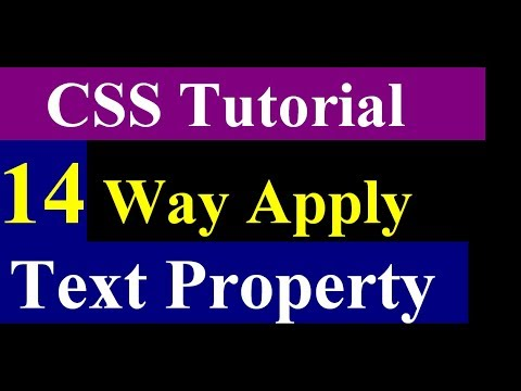 How To Apply Text Property In CSS - 14 way use text property - css tutorial part 4
