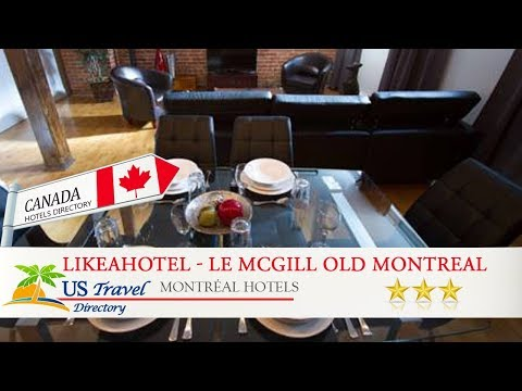 LikeAHotel - Le McGill Old Montreal - Montréal Hotels, Canada