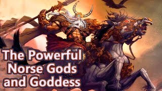 The Most Important and Powerful Gods and Goddess in Norse Mythology - See U in History (Complete)