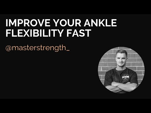 Improve Your Ankle Flexibility Fast!