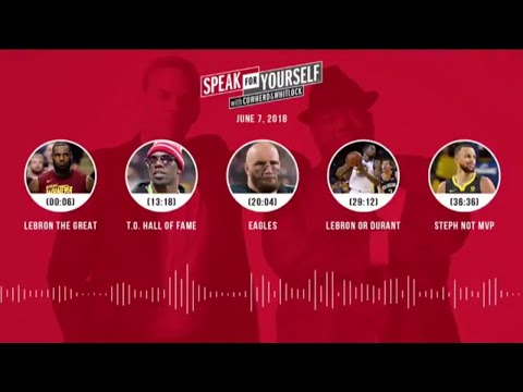 SPEAK FOR YOURSELF Audio Podcast (6.7.18) with Colin Cowherd, Jason Whitlock | SPEAK FOR YOURSELF