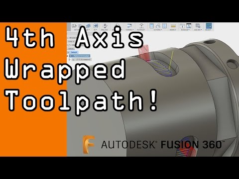 Fusion 360 4th Axis CAM Tutorial!  FF54