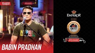 Babin Pradhan | Emperor Kripa Unplugged | Season 3 (Teaser)