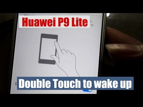(DT2W) Huawei P9 Lite Nougat Double Touch to Wake Up Enabled