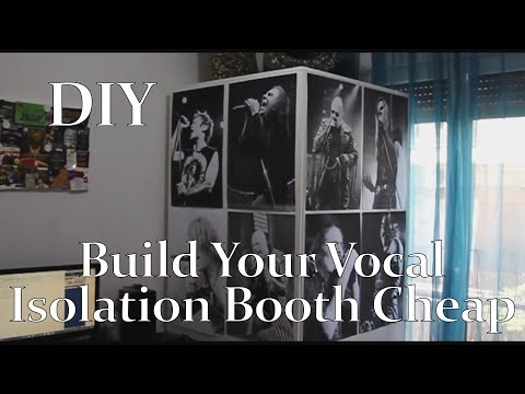 DIY - Build Your Vocal Isolation Booth Cheap