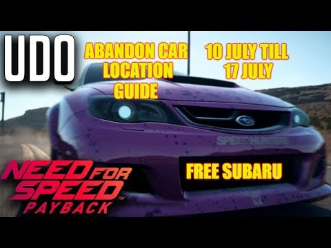Need For Speed Payback Abandoned Car Location (4) Guide Playthrough - UDO SUBARU WRX STI!