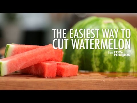 The Easiest Way to Cut a Watermelon    MyRecipes