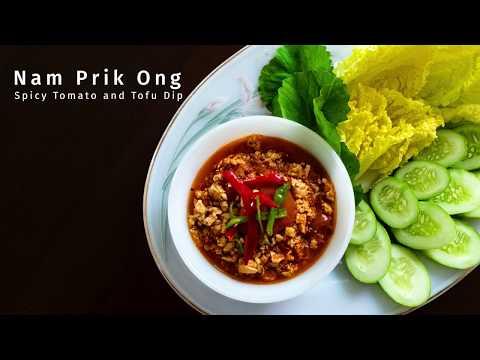 Vegan Nam Prik Ong: Spicy Tomato and Tofu Dip | Recipes