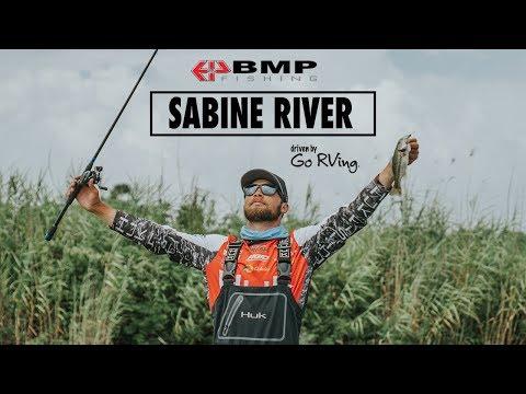 BMP Fishing: The Series | Sabine River