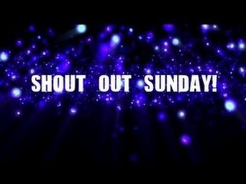 Shout out Sunday #3