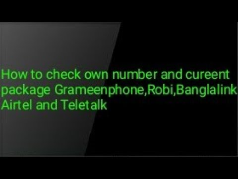 How to check own number and current package Grameenphone,Robi,Banglalink,Airtel and Banglalink