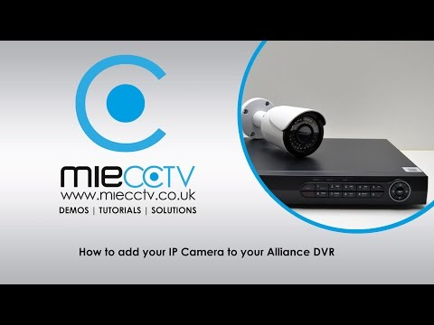 How to add your Eclipse IP CCTV Camera to your Alliance DVR