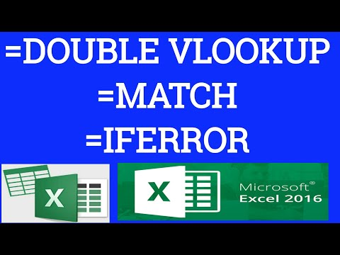 DOUBLE VLOOKUP and MATCH and EFERROR  formula  combination best example must watch