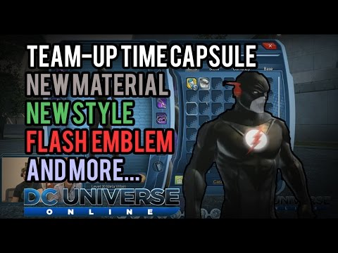 DCUO | Team-Up Time Capsule - Material, Emblem, Style, Aura and Mods!!!