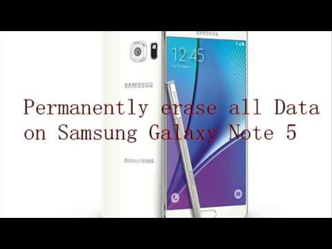 [Solved]How to Delete all Data from Samsung Note 5 Permanently?