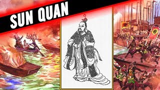 WHO WAS SUN QUAN ? - SUN QUAN DOCUMENTARY - PART 1
