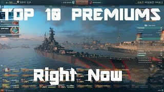 Top 10 Premiums - My Recommendations