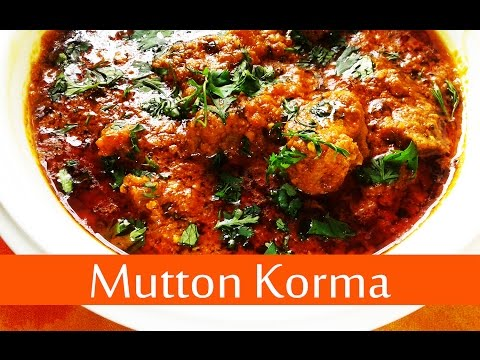 Mutton Korma Recipe Video - How To Make Mutton Korma - Shahi Mutton Korma